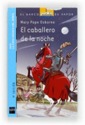 Casa Magica Del Arbol 2/El Caballero De La Noche (Paperback)