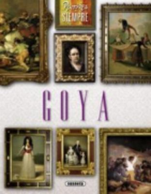 Pintores De Siempre: Goya (Paperback)
