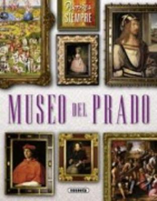 Pintores De Siempre: Museo Del Prado (Paperback)