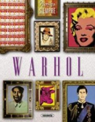 Pintores De Siempre: Warhol (Paperback)