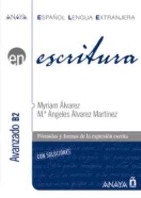 Anaya ELE EN collection: Escritura - Nivel avanzado B2 (Paperback)