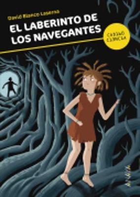 El Laberinto De Los Navegantes (Paperback)