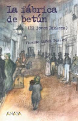 La fabrica de betun (El joven Dickens) (Paperback)
