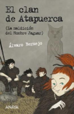 El clan de Atapuerca (La maldicion del hombre jaguar) (Paperback)