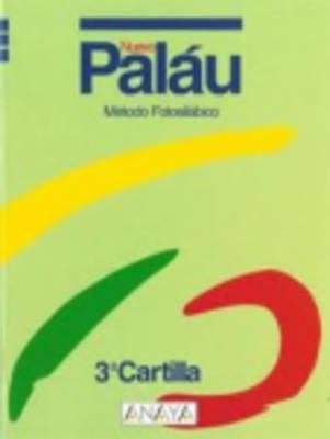 Metodo Fotosilabico Palau: Metodo Fotosilabico 3 Cartilla (Paperback)