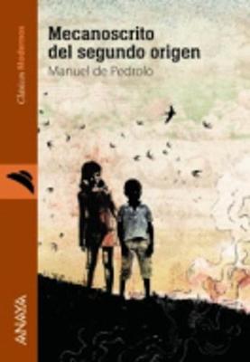 Clasicos Modernos: Mecanoscrito Del Segundo Origen (Paperback)