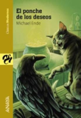Clasicos Modernos: El Ponche De Los Deseos (Paperback)