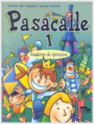 Pasacalle 1 Exercises Book (Paperback)
