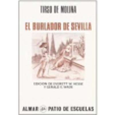 El Burlador De Sevilla: El Burlador De Sevilla (Paperback)