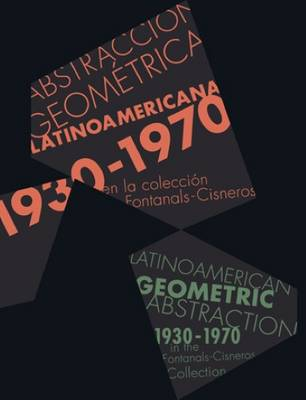 Pulses of Abstraction in Latin America - the Ella Fontanals-Cisneros Collection (Hardback)