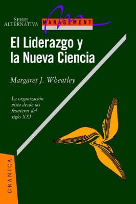 El Liderazgo y La Nueva Ciencia (Paperback)