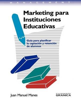 Marketing Para Instituciones Educativas (Paperback)