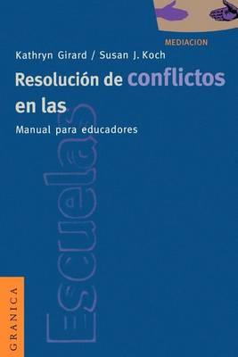 Resolucion De Conflictos En Las Escuelas: Manual Para Educadores (Paperback)