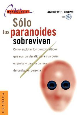 Solo Los Paranoides Sobreviven (Paperback)