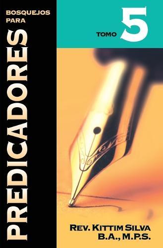 Bosquejos para predicadores Tomo 5 (Paperback)
