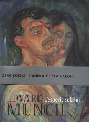 Edvard Munch: L'Esperit Sublim (Paperback)