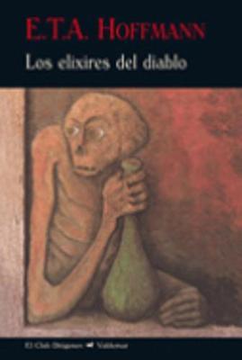 Los Elixires Del Diablo (Paperback)