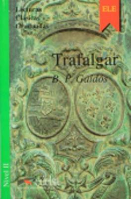 Lecturas Clasicas Graduadas - Level 2: Trafalgar (Paperback)