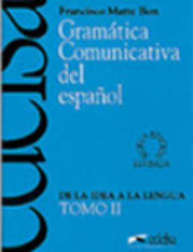 Gramatica comunicativa del espanol: Tomo 2 (Paperback)