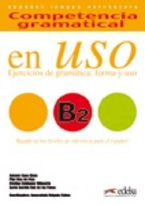 Competencia Gramatical En USO: Libro + CD B2