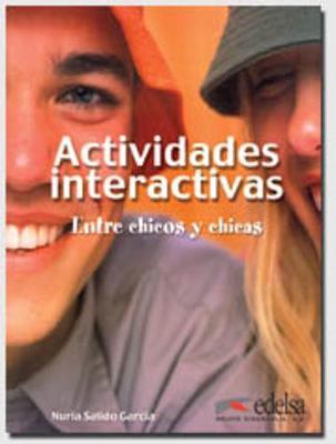 Chicos-Chicas: Actividades interactivas: Entre chicos y chicas (Paperback)