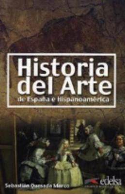 Historia Del Arte De Espana E Hispanoamerica: Historia Del Arte De Espana E Hispanoamerica (Paperback)