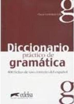 Diccionario Practico De Gramatica: Diccionario Practico De Gramatica (Paperback)