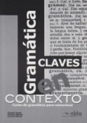 Gramatica En Contexto: Cuaderno De Claves (Paperback)