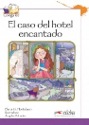 Coleccion Colega lee: El caso del hotel encantado (reader level 3) (Paperback)