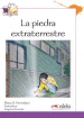 Coleccion Colega lee: La piedra extraterrestre (reader level 3) (Paperback)