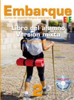 Embarque: Libro Del Alumno + CD-Rom (Libro Digital) 2 (CD-ROM)