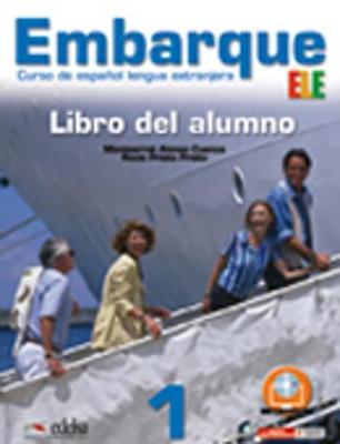 Embarque: Libro del alumno + audio descargable 1 (A1+) (Paperback)