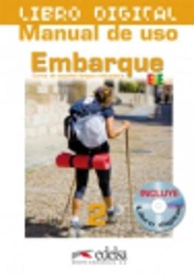 Embarque: Libro Digital (For the IWB) 2 (A2+)