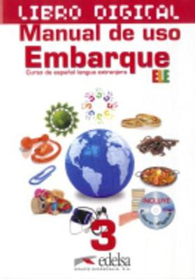 Embarque: Libro Digital + manual de uso (IWB) 3 (B1)