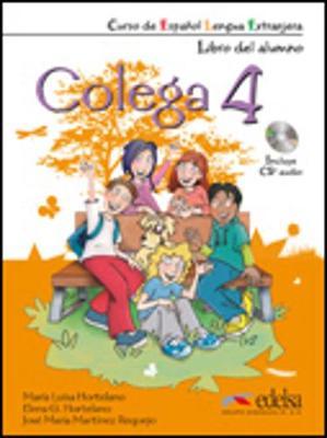 Colega: Libro Del Alumno + CD 4