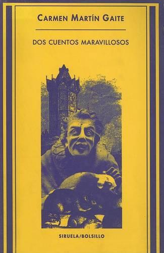 Dos Cuentos Maravillosos (Paperback)