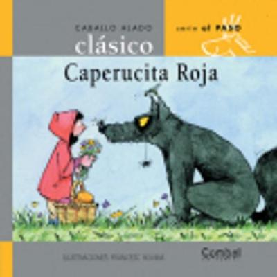 Ed. Combel - Coleccion Caballo Alado Clasico: Caperucita Roja (Hardback)