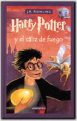 Harry Potter y El Caliz De Fuego (Hardback)