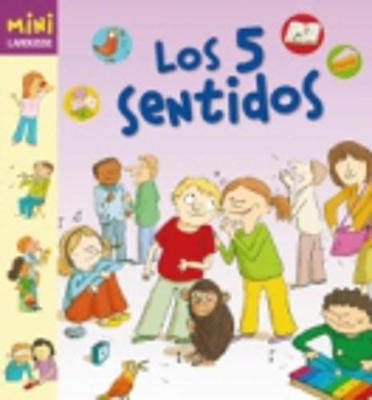 Coleccion Mini Larousse: Los 5 Sentidos (Hardback)