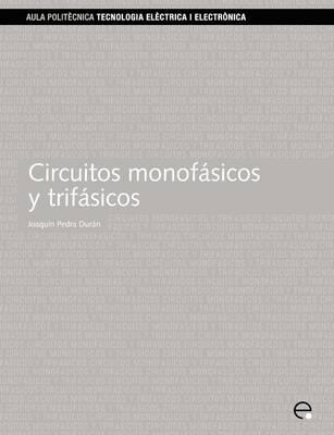 Circuitos Monofasicos Y Trifasicos (Paperback)