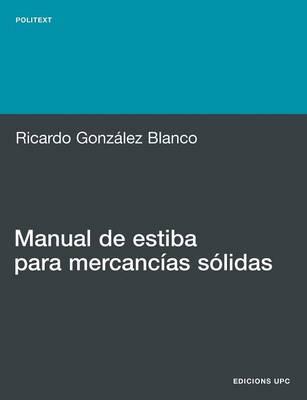 Manual de Estiba Para Mercancias S Lidas (Paperback)