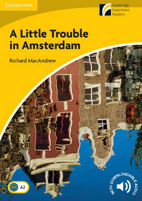 A Little Trouble in Amsterdam Level 2 Elementary/Lower-intermediate (Paperback)