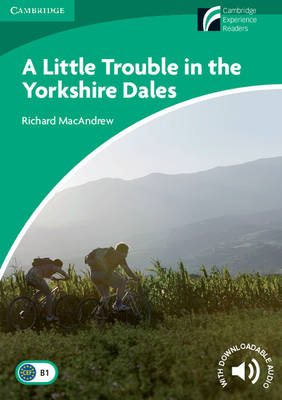 A Little Trouble in the Yorkshire Dales Level 3 Lower-intermediate (Paperback)