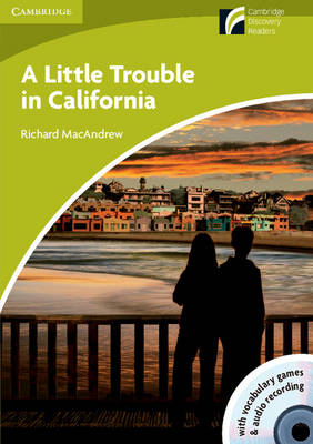 A Little Trouble in California Level Starter/beginner with CD-ROM/audio CD