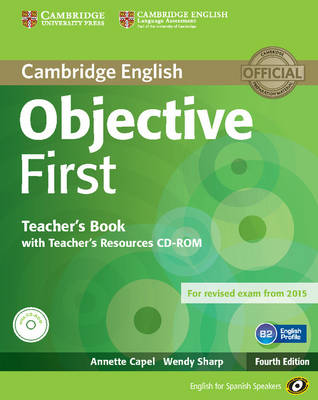 Objective First for Spanish Speakers Teacher's Book with Teacher's Resources CD-ROM - Objective