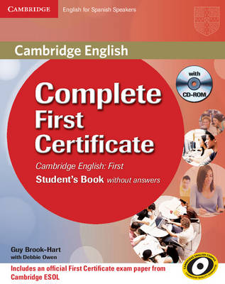 Complete First Certificate for Spanish Speakers for Schools Pack (student's Book with CD-ROM, and First for Schools Test Booklet with Audio CD) - Complete
