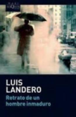 Retrato De UN Hombre Inmaduro (Paperback)