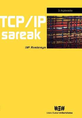 TCP/IP Sareak, 3. Argitaraldia (Paperback)