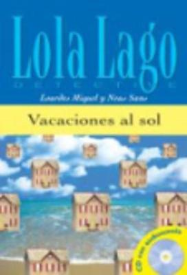 Lola Lago, detective: Vacaciones al sol + CD (A1)