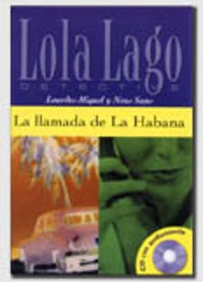 Lola Lago, detective: La llamada de La Habana + CD (A2+)